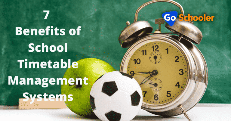 The 7 Benefits of School Timetable Management Systems