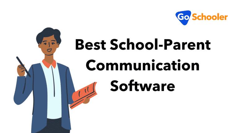 Best School-Parent Communication Software