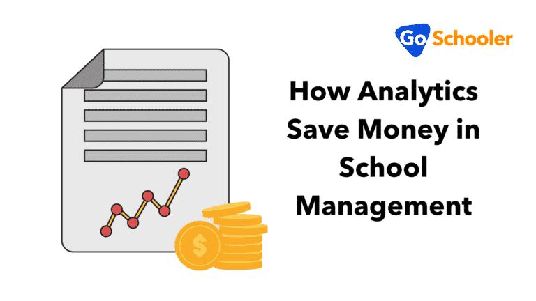 How Analytics Save Money in School Management