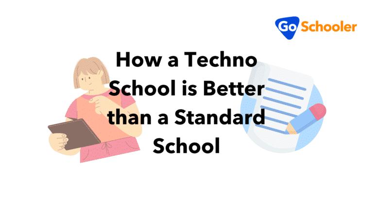 How is a Techno School Better Than a Standard School