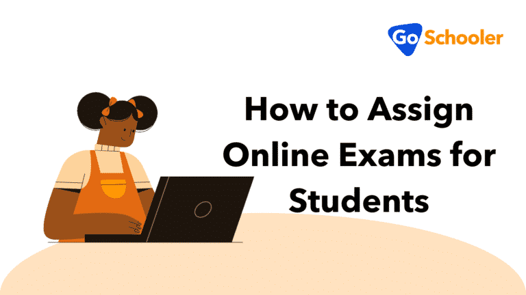 How to Assign Online Exams for Students