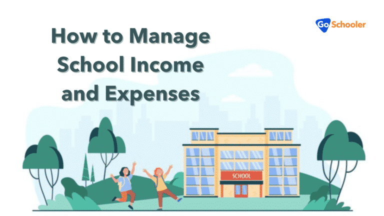 How to Manage School Income and Expenses