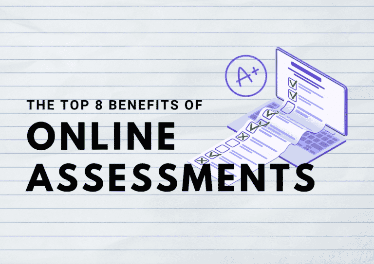 The Top 8 Benefits of Online Assessments for Schools