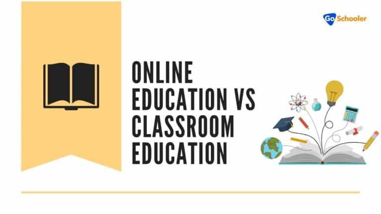 Online Education vs Classroom Education