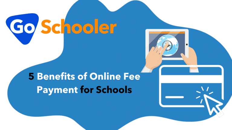 5 Benefits of Online Fee Payment for Schools