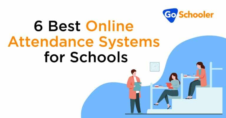 6 Best Online Attendance Systems for Schools