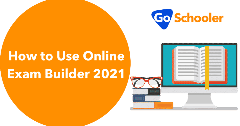 How to Use Online Exam Builder 2021