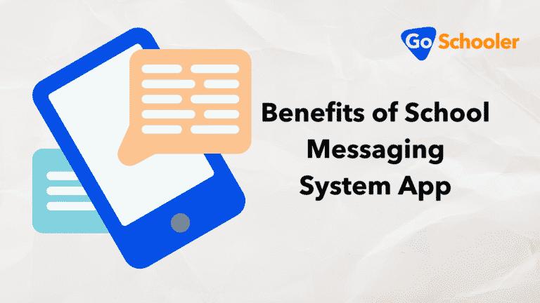 5 Benefits of School Messaging System App