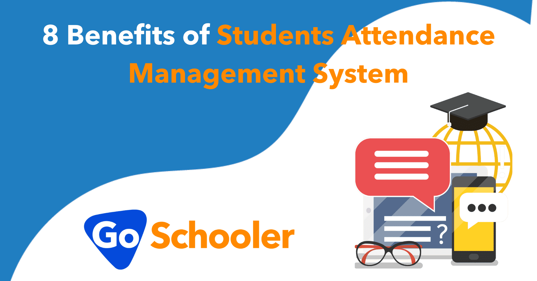 8 Benefits of Students Attendance Management System