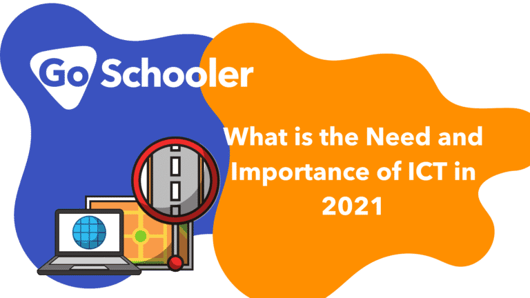 What is the Need and Importance of ICT in 2021