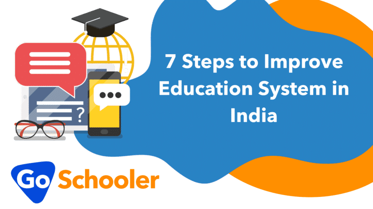 7 Steps to Improve Education System in India