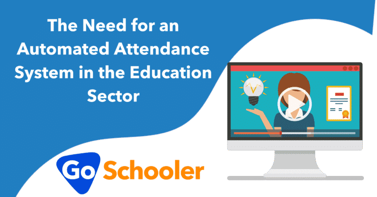 The Need for an Automated Attendance System in the Education Sector in 2021