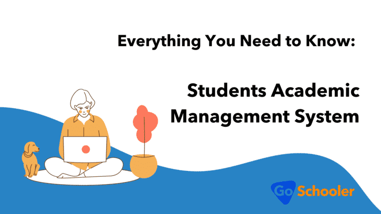 Everything You Need to Know: Students Academic Management System